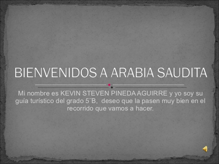 Bienvenidos a arabia saudita