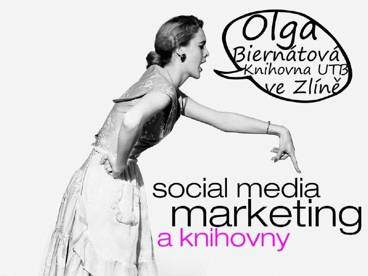 Social media marketing a knihovny