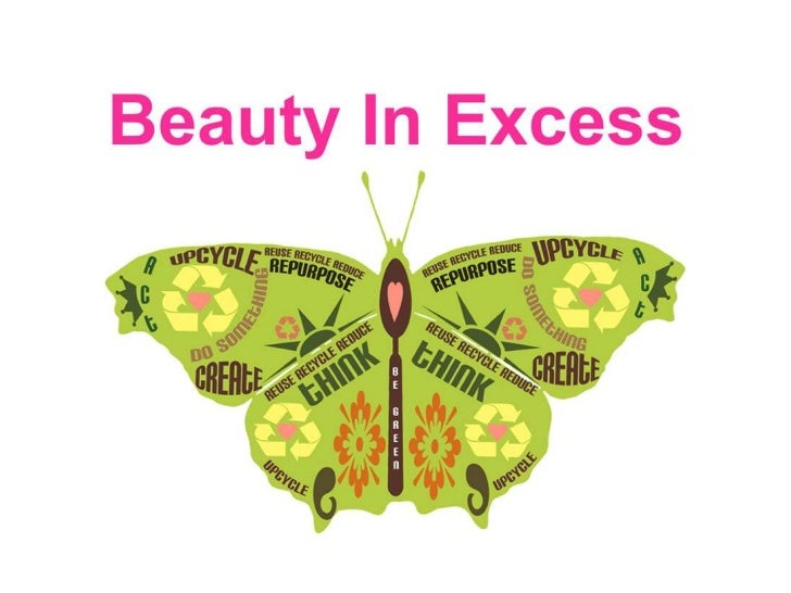 Beauty in Excess Slideshow
