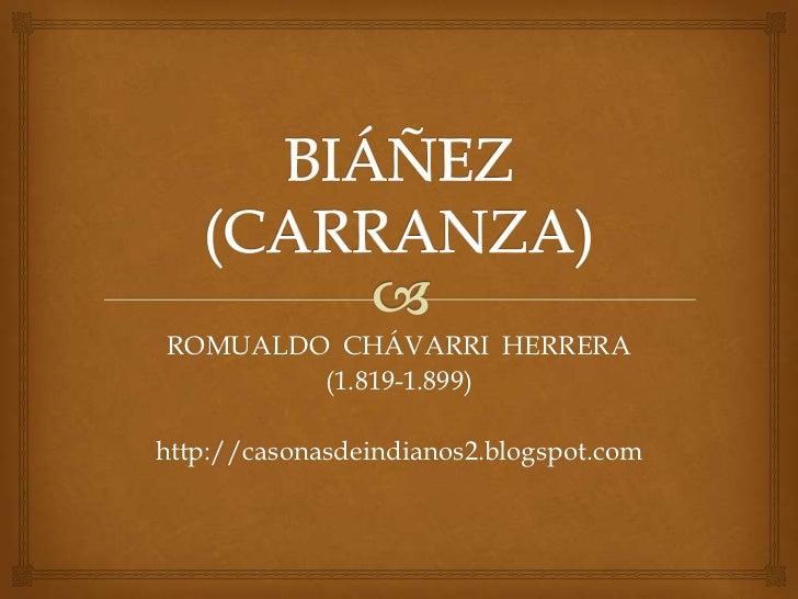 ROMUALDO CHÁVARRI HERRERA        (1.819-1.899)http://casonasdeindianos2.blogspot.com