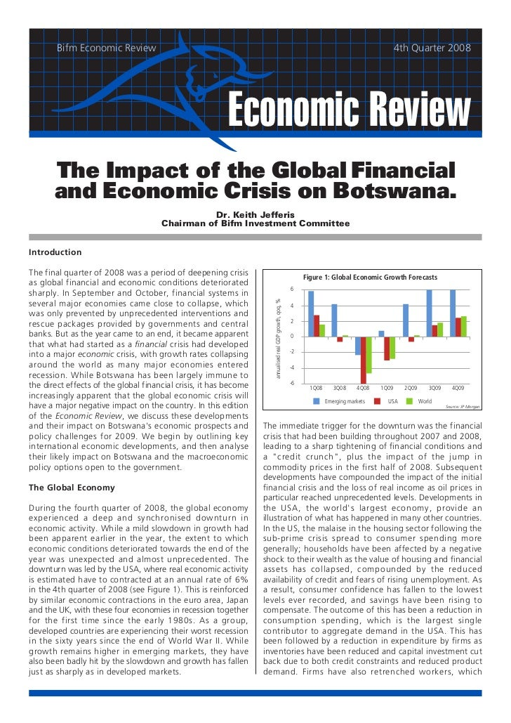 2008  	Q4: The Impact of the Global Financial and Economic Crisis on Botswana – an update