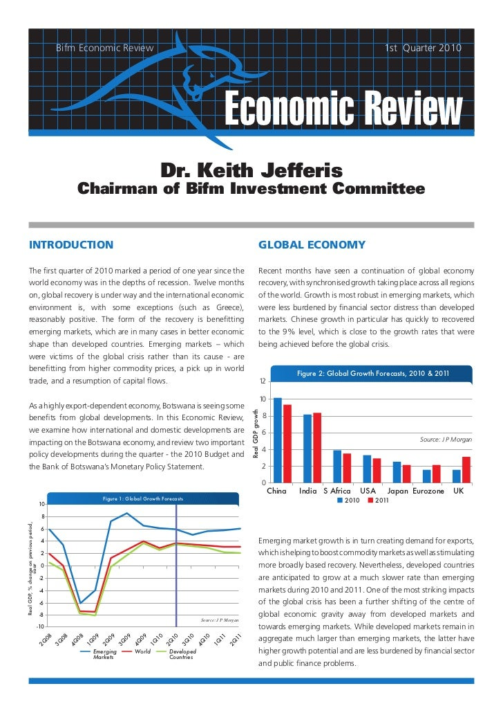 2010  	Q1: Feature on the 2010 Monetary Policy Statement and Budget