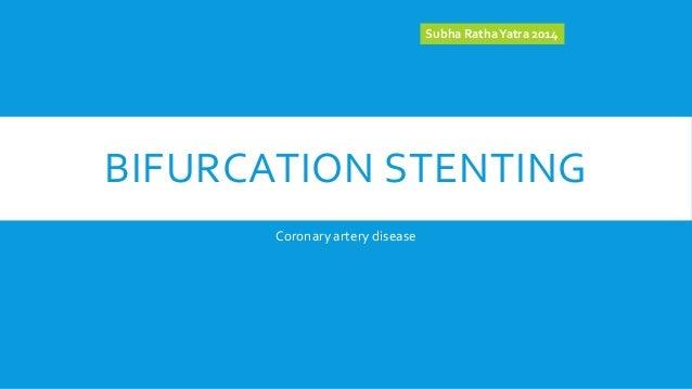 Bifurcation stenting
