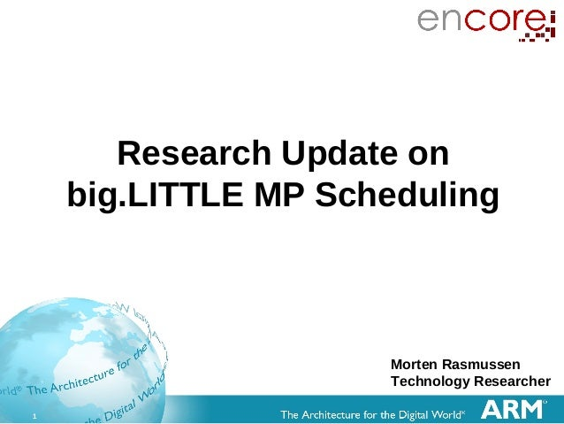 Q2.12: Research Update on big.LITTLE MP Scheduling