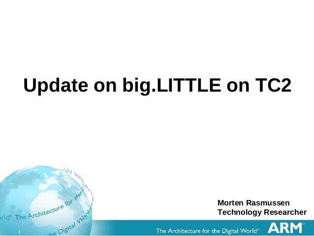 LCE12: big.LITTLE TC2 update