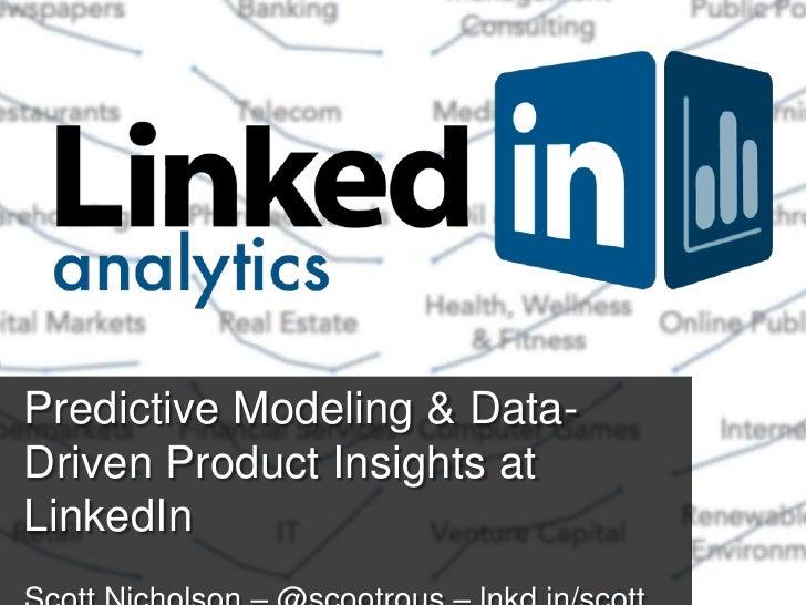 Predictive Modeling & Data-Driven Product Insights atLinkedIn