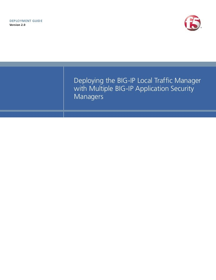 DEPLOYMENT GUIDEVersion 2.0                   Deploying the BIG-IP Local Traffic Manager                   with Multiple B...