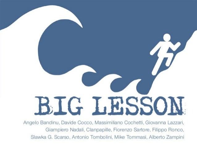 Big Lesson, Vinix Unplugged Unconference 2014