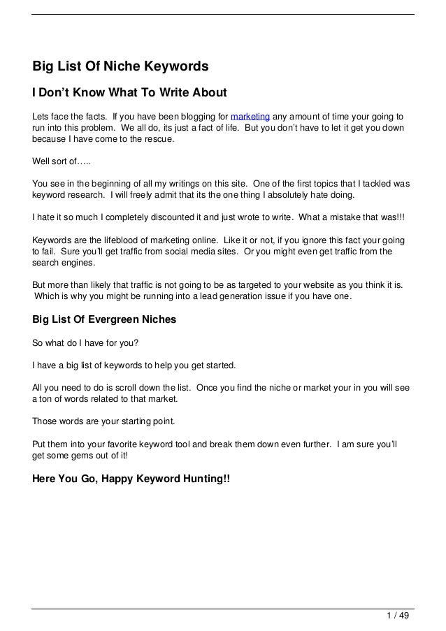 Big List Of Niche KeywordsI Don't Know What To Write AboutLets face the facts. If you have been blogging for marketing any...