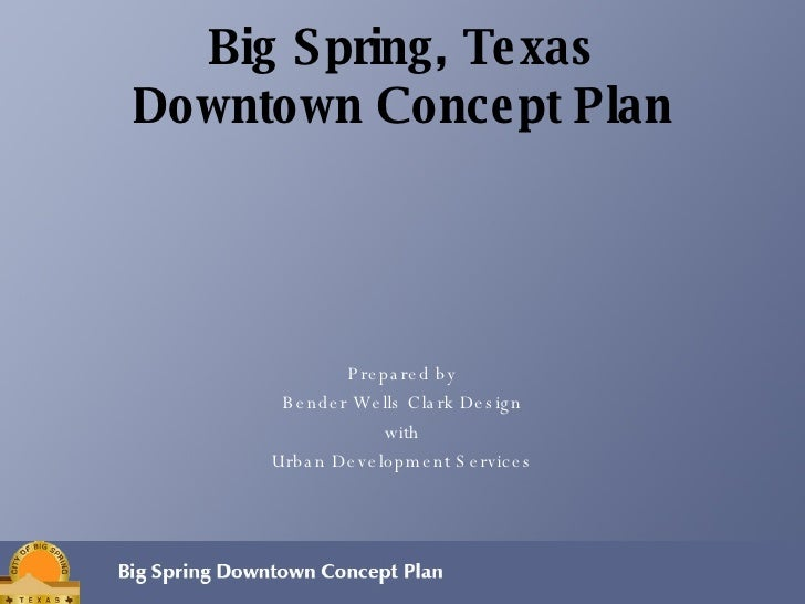 Big Spring Downtown Concept Plan, Part One