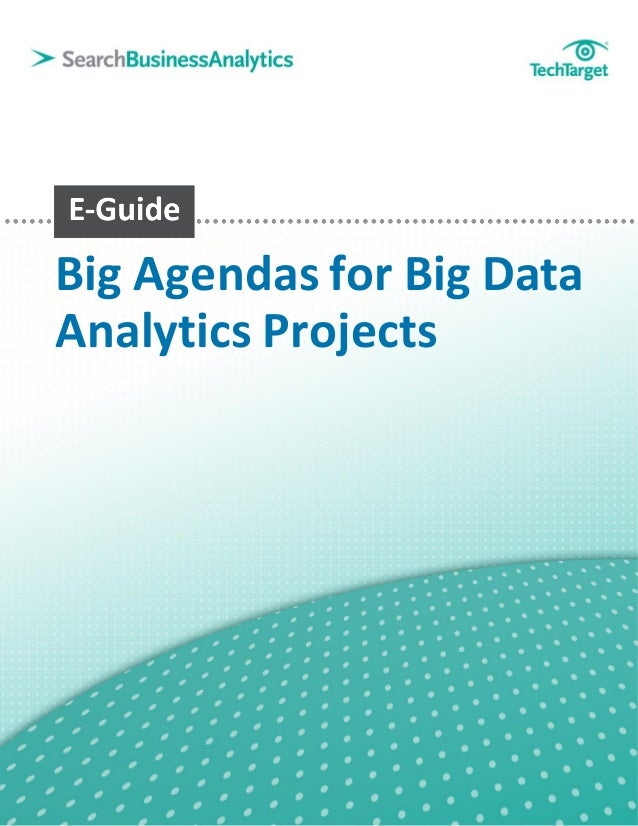Big Agendas for Big DataAnalytics Projects