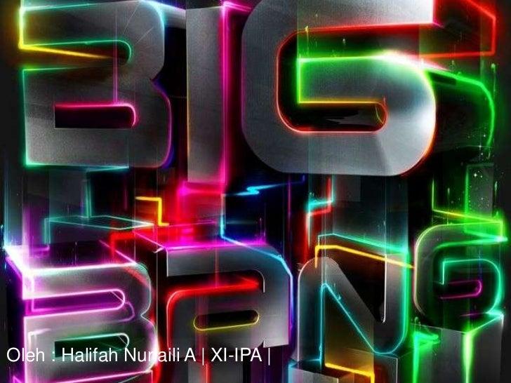 Big bang halifah