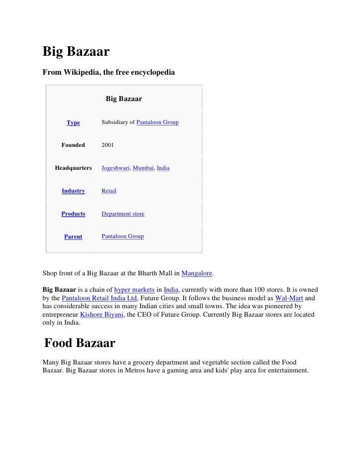 Big Bazaar From Wikipedia, the free encyclopedia                         Big Bazaar                      Subsidiary of Pan...