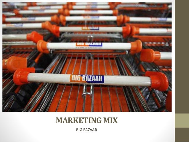 marketing mix used by big bazaar Table of contents1executive summary32company overview43the marketing mix using 4 p's64swot analysis115porter's 5-force analysis146distribution strategy167present scenario188big bazaar and the retail life cycle219 moving ahead into the future2310recommendations2411future strategies2612.