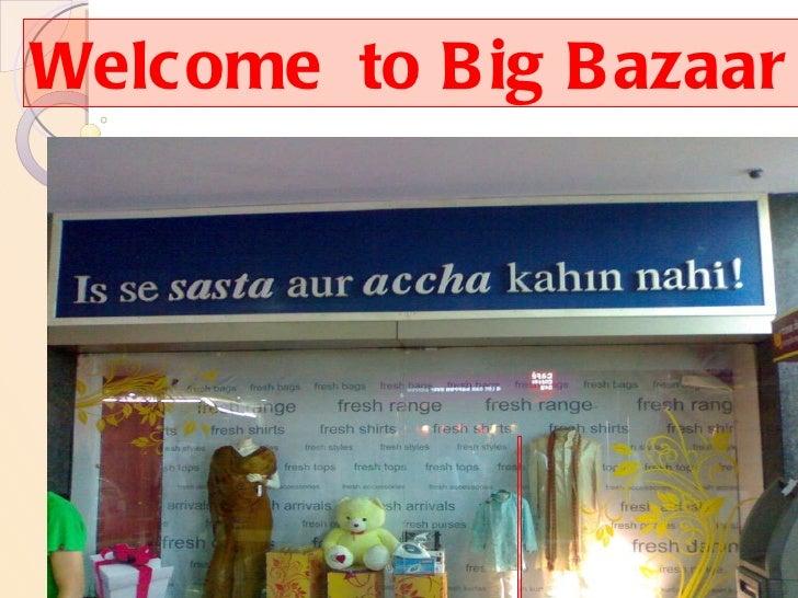 Welcome  to Big Bazaar