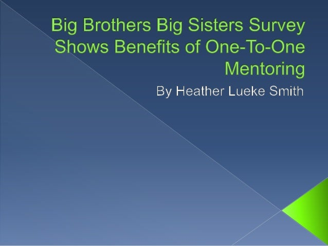 Big Brothers Big Sisters Survey Shows Benefits of One-To-One Mentoring