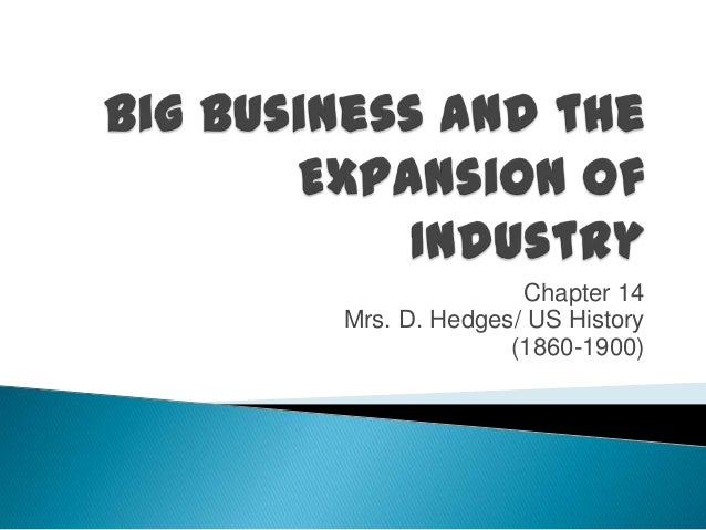 Big business and the expansion of industry