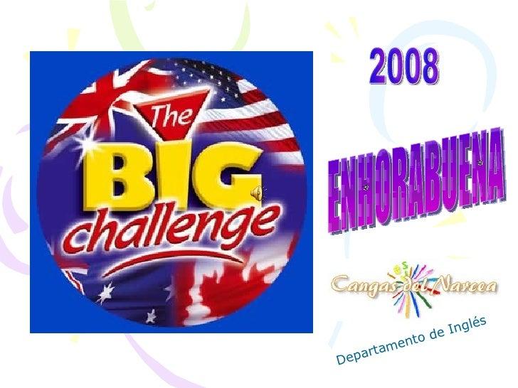 2008 ENHORABUENA Departamento de Inglés