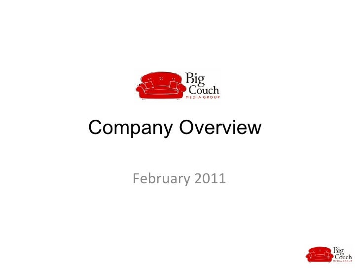 Company Overview February 2011
