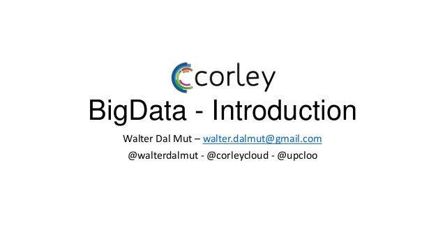 Big data, just an introduction to Hadoop and Scripting Languages