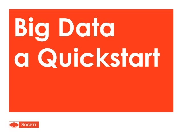 Big Data from idea to service provider from a Consulting perspective - a quickstart