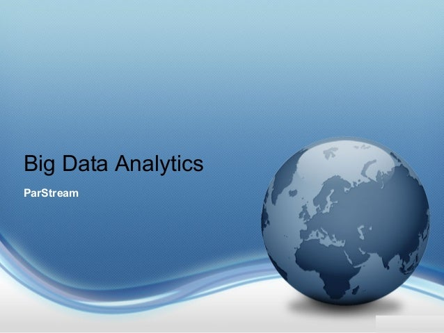 Big Data Analytics ParStream