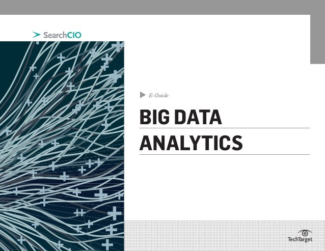 ▲  E-Guide  BIG DATA ANALYTICS