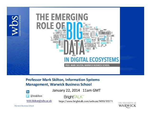 Big data and digital ecosystem mark skilton jan 2014 v1