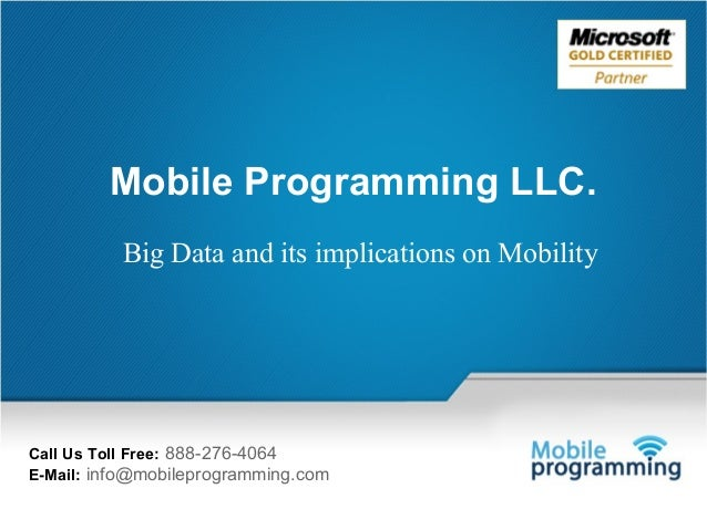 Big Data and its implications on Mobility for Mobile Programming