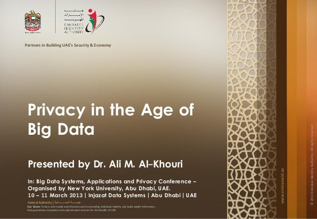 Partners in Building UAEs Security & Economy Privacy in the Age of Big Data                                               ...