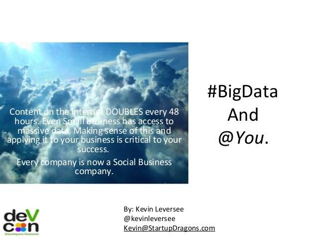 Big data and you