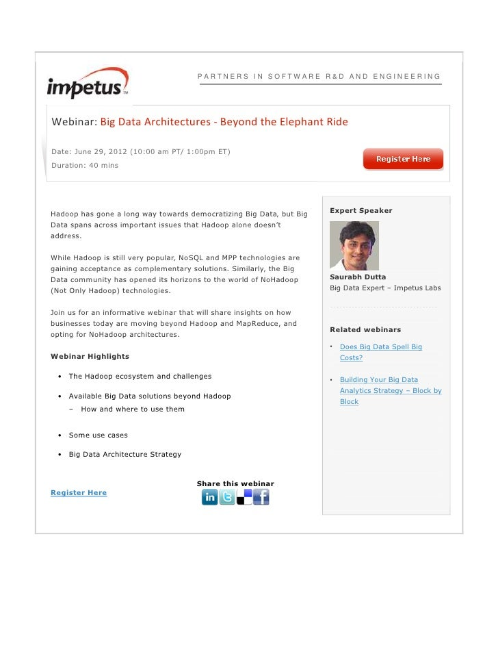 PARTNERS IN SOFTWARE R&D AND ENGINEERINGWebinar: Big Data Architectures - Beyond the Elephant RideDate: June 29, 2012 (10:...