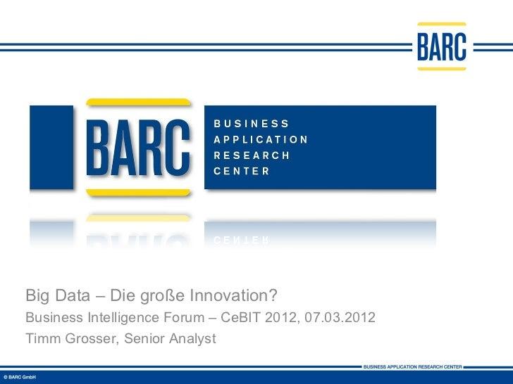 Big Data - Die große Innovation?