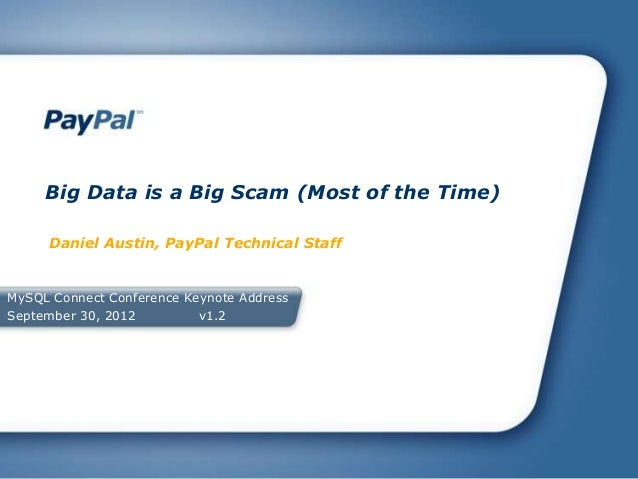 Big Data is a Big Scam Most of the Time! (MySQL Connect Keynote 2012)