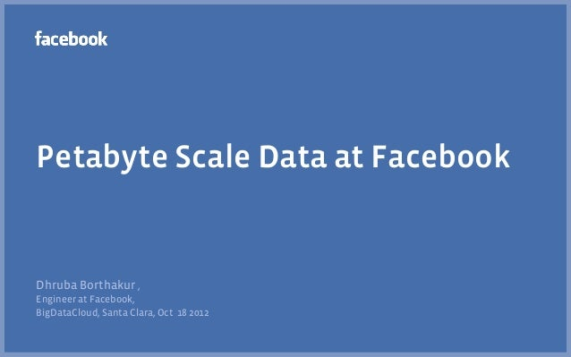 A Survey of Petabyte Scale Databases and Storage Systems Deployed at Facebook