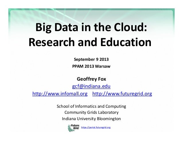 Big data and clouds research and education