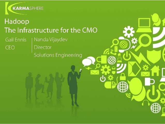 Why Hadoop is the New Infrastructure for the CMO?