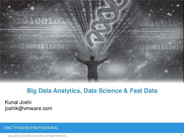 Big data, data science & fast data
