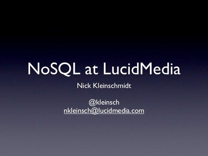 Big Data DC - NoSQL at LucidMedia
