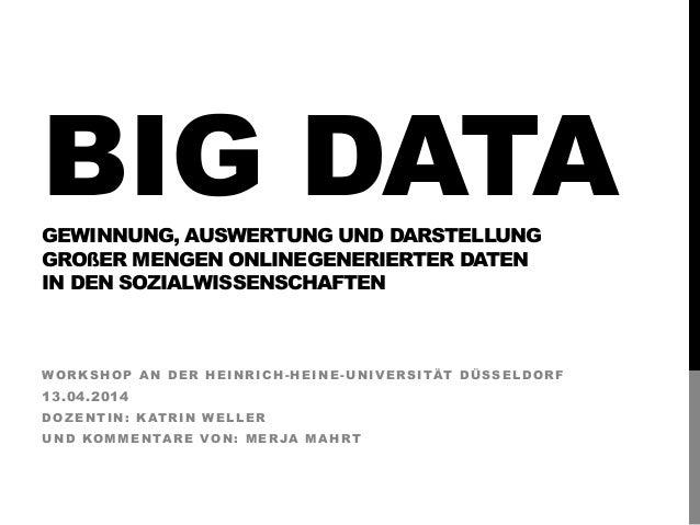 Big data - Gewinnung, Auswertung und Darstellung großer Mengen onlinegenerierter Daten