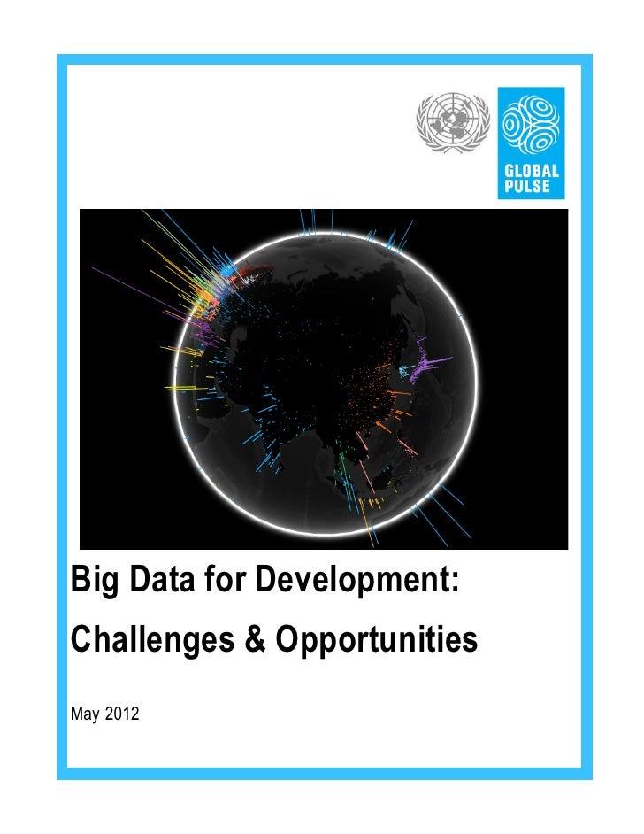 Big Data for Development:Challenges & OpportunitiesMay 2012