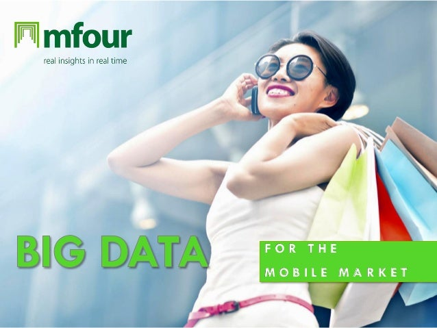 Big Data for the mobile market