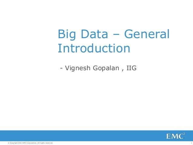 Big Data – General Introduction