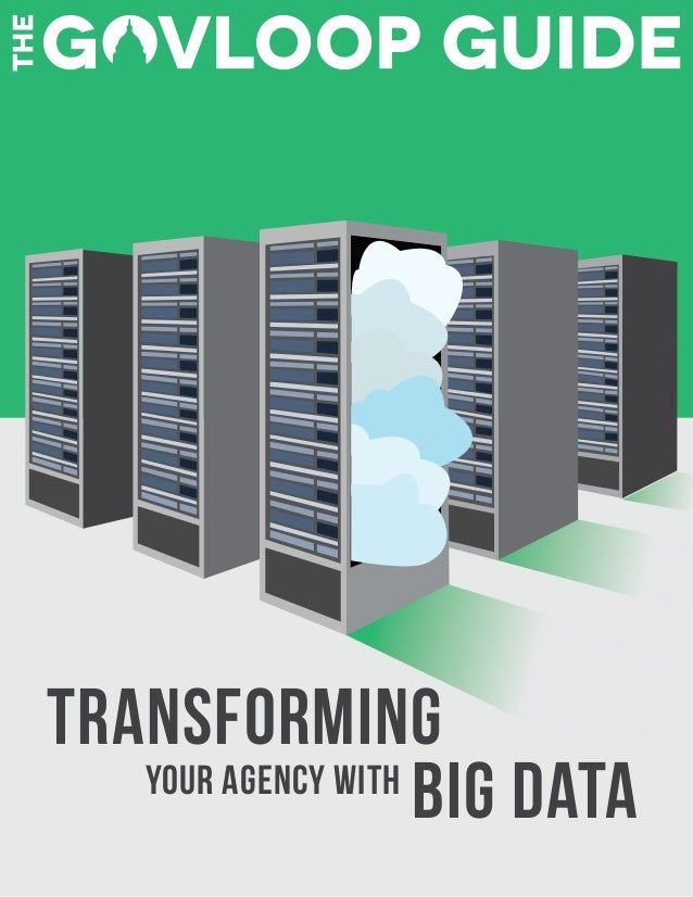 Transforming Big DataYour Agency with