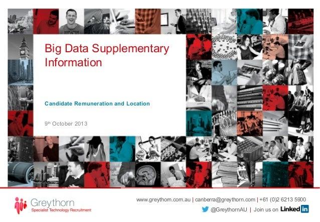 www.greythorn.com.au | canberra@greythorn.com | +61 (0)2 6213 5900 @GreythornAU | Join us on Big Data Supplementary Inform...