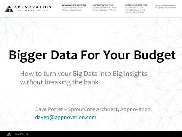 Bigger Data For Your Budget