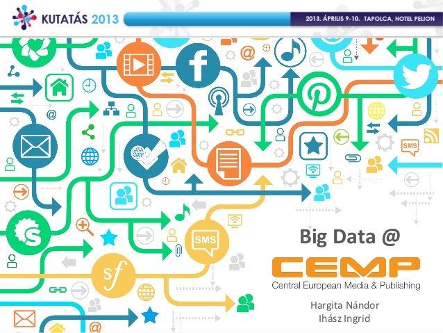 Big Data @ CEMP: Ident projekt
