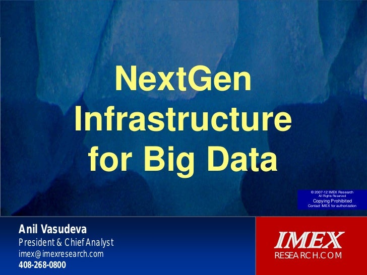 NextGen Infrastructure for Big Data
