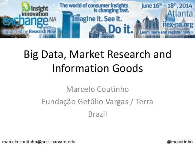 Bigdata_Marketresearch_Informationgoods__Coutinhofgv