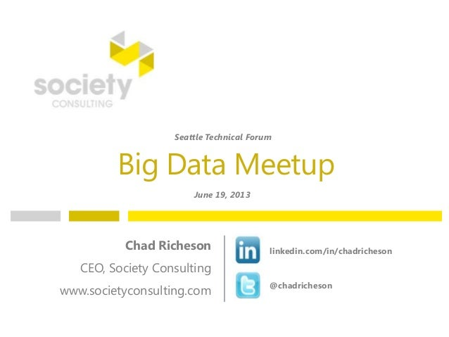 Big Data Meetup by Chad Richeson